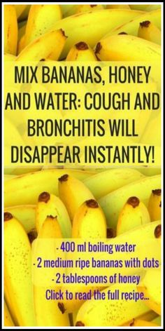 Holistic Health Remedies Mix Bananas Honey and Water Cough and Bronchitis Will Disappear Natural Cough Remedies, Flu Remedies, Natural Health Remedies, Natural Cures, Herbal Remedies, Bloating Remedies, Home Remedy For Cough, Natural Healing, Home Remedies For Bronchitis
