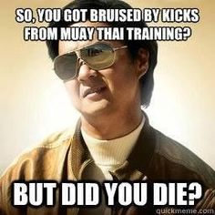 When I forgot shin guards. But did you die? Muay Thai and martial arts humor