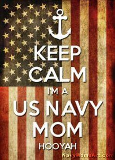 #NavyMomsArt - Keep Calm I'm a US Navy Mom - Hooyah! #Navy  #NavyMom http://NavyMomsArt.com