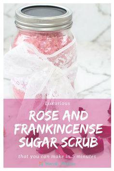 Luxurious rose and frankincense sugar scrub that you can make in 5 minutes. #sugarscrub #bodyscrub #lipscrub #handscrub #facescrub