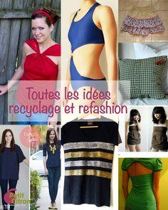 La liste de tous les tutoriels de refashion, transformation et recyclage - http://www.petitcitron.com/blog/2015/06/la-liste-de-tous-les-tutoriels-de-refashion-transformation-et-recyclage/