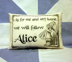 Alice In Wonderland Funny Quote Cushion Pillow by VintageStyleHome, £7.50
