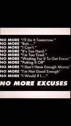 Health Motivation Fitness Inspiration - No more excuses Fitness Inspiration Quotes, Weight Loss Inspiration, Fitness Motivation Quotes, Daily Motivation, Health Motivation, Weight Loss Motivation, Motivation Inspiration, Workout Motivation, Workout Quotes