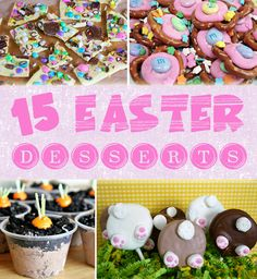 15 Best Easter Desserts - Pretty My Party #easter #desserts