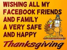 Wishing All My Facebook Friends A Happy Thanksgiving