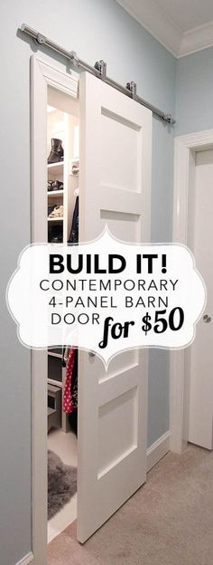 """Build a modern barn door in a contemporary 4 panel style for $50. Blogger provides a complete how to and plans."""
