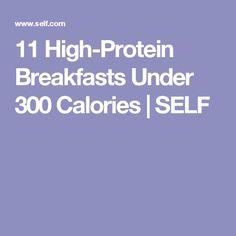 11 High-Protein Breakfasts Under 300 Calories | SELF