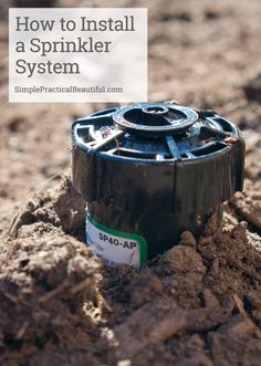 A great tutorial on how to DIY your own sprinkler system