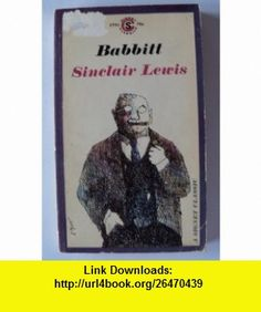 Babbitt Sinclair Lewis ,   ,  , ASIN: B000URBW0A , tutorials , pdf , ebook , torrent , downloads , rapidshare , filesonic , hotfile , megaupload , fileserve