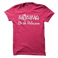 Momma Of A Princess - Custom T - #thank you gift #love gift. BUY IT => https://www.sunfrog.com/LifeStyle/Momma-Of-A-Princess--Custom-T.html?68278