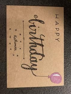 #Handlettering #karte #grusskarte #geburtstagskarte #happybirthday Dad Birthday Card, Birthday Letters, Bday Cards, Birthday Greeting Cards, Handlettering Happy Birthday, Calligraphy Birthday Card, Calligraphy Drawing, Watercolor Lettering, Happy Birthday Chalkboard