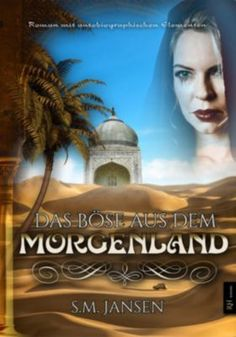 Buy Das Böse aus dem Morgenland: Roman mit autobiographischen Elementen by S. Jansen and Read this Book on Kobo's Free Apps. Discover Kobo's Vast Collection of Ebooks and Audiobooks Today - Over 4 Million Titles! Bose, Thriller, Happy End, Audiobooks, This Book, Ebook Shop, Reading, Movies, Autos