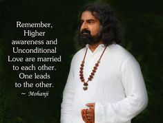 Mohanji quote Higher awareness and unconditional love