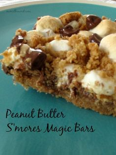 Peanut Butter S'mores Magic Bars - If you are a fan of marshmallows, chocolate chips and graham crackers, then you'll love this simple and scrumptious treat. It's a HUGE hit in our family and will be in yours too!