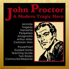 Arthur Miller has created an exemplary modern day tragic hero in John Proctor and teaching about him and the qualities of a tragic hero is an ideal lesson to supplement your teaching of The Crucible. Use this beautifully designed presentation with eye-catching graphics between Acts II and III.
