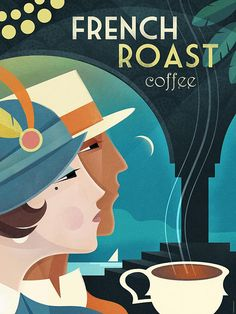 """""""Art Deco Vintage Poster Cafe France"""" Graphic/Illustration by Benjamin Bay posters, art prints, canvas prints, greeting cards or gallery prints. Find more Graphic/Illustration art prints and poster. Poster Art, Kunst Poster, Art Deco Posters, Art Deco Illustration, Vintage Travel Posters, Vintage Ads, Films Western, Bar Deco, Cafe Posters"""