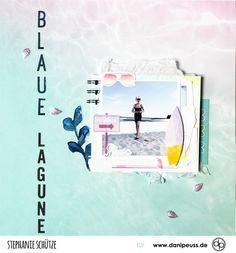 Blaue Lagune - Layout mit dem Julikit | von Stephanie Schütze für www.danipeuss.de