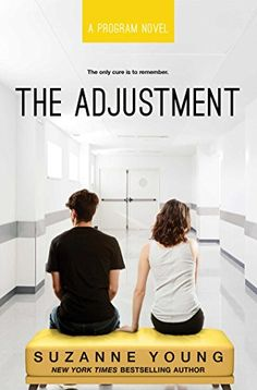 the-adjustment-program-book-3-by-suzanne-young