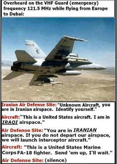 Once upon a time, there was a Marine flying a F18 Hornet..................