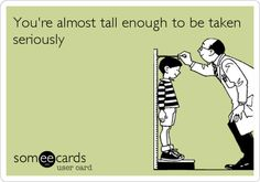 And people may come in all shapes and sizes, but there is one thing no one can deny: Tall people are above everyone else. | 20 Reasons Why Being Tall Is Rad