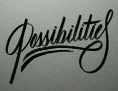 Possibilities-tattoo typography