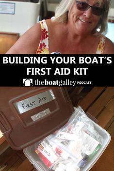 First Aid Kit for a Boat - When you're away from the dock on your boat, you have to be prepared to deal with any medical problem that arise. What we carry and how I organize it. Build Your Own Boat, Boat Lift, Boat Stuff, Medical Problems, Boat Design, First Aid Kit, Small Boats, Boat Plans, Boat Building