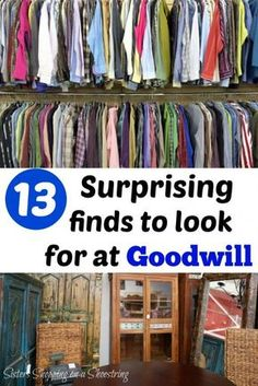 13 Surprising finds to look for at Goodwill Goodwill is a great resource for some second-hand treasures if you know what to look for! Click through to see my top 13 Things to Shop for at Goodwill Sisters Shopping on a Shoestring