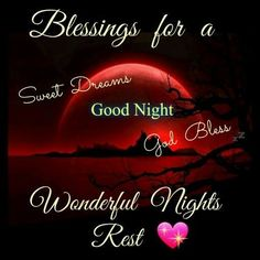 Blessings For A Wonderful Nights Rest Good Night Prayer Quotes, Good Night Love Messages, Cute Good Night, Funny Good Morning Quotes, Good Night Gif, Good Night Wishes, Good Night Sweet Dreams, Good Night Image, Night Quotes