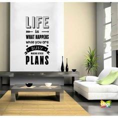 Vinilos Decorativos- Frases Life Is What Happens white you are busy making other plans. WALL STICKER DECOR
