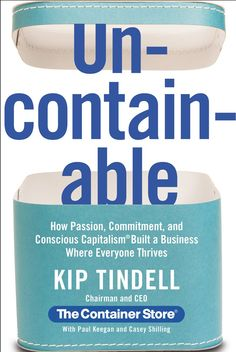 [CasaGiardino]  ♡  How has a wild idea from Dallas, Texas, achieved such growth? Tindell attributes the company's success to a few simple-yet-unexpected rules, like women make the best executives, business is personal, and companies have a moral obligation to their employees.  (Tindell UNCONTAINABLE book)