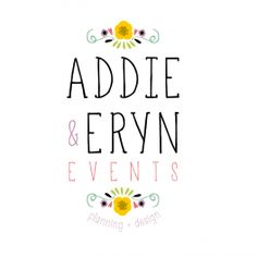 Addie & Eryn Events logo by Gobbeltygook #POTD99 04.28.2013 #weddings #flowers