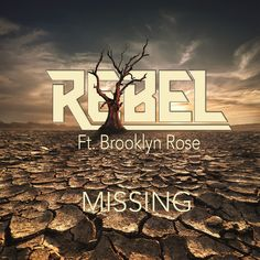 Missing - Radio Edit, a song by Rebel, Brooklyn Rose on Spotify