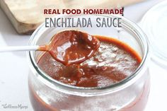 homemade enchilada sauce.