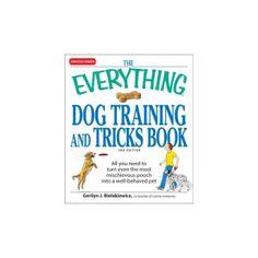 The Everything Dog Training And Tricks Book | Books | PetSmart