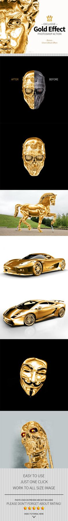 DOWNLOAD: goo.gl/HWza0F Gold Effect Photoshop Action work with any image. Support 300 DPI. So you can use it in small or large picture.This action transforms your photos into professional Gold look...