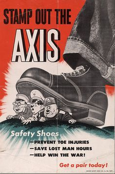 """American WWII for Safety Shoes (preventing work place accidents): """"Stamp Out The Axis"""""""