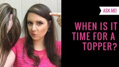 This ASK ME question comes from Carolyn, and she wants to know when the right time is to start wearing a hair topper as a solution to her thinning hair. Hair Toppers, Female Hair, Hair Loss Women, Thinning Hair, Genetics, This Or That Questions, Youtube, How To Wear