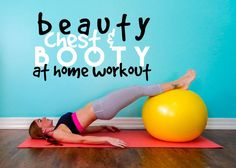Beauty Chest & Booty {At Home Workout} || lushiousLIFTS.com
