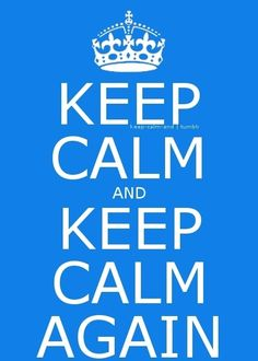 Keep Calm and Keep Calm again - Click image to find more Illustrations & Posters Pinterest pins