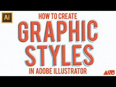 How to Create Graphic Styles inside Adobe Illustrator Tutorial - YouTube