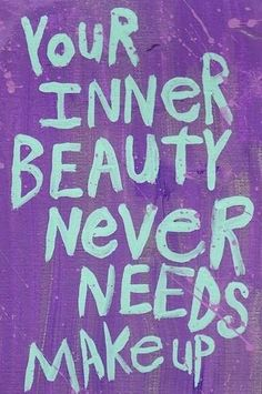 Inner beauty quote via Carol's Country Sunshine on Facebook