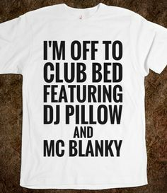 I'M OFF TO CLUB BED FEATURING DJ PILLOW AND MC BLANKY Value Fitted Tee (BLK ICL23)