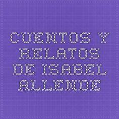 Cuentos y relatos de Isabel Allende