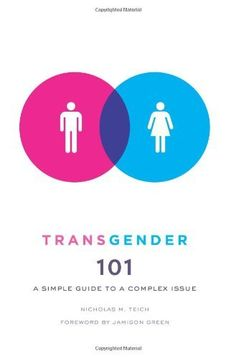 Transgender 101: A Simple Guide to a Complex Issue by Nicholas M Teich, http://www.amazon.com/dp/0231157134/ref=cm_sw_r_pi_dp_BJIqrb1AG4PGM