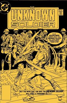 Collected Editions Group Solicits (October - In September every DC Universe series revealed the shocking fates of heroes including. Joe Kubert, Unknown Soldier, War Comics, Dc Characters, Comics Universe, October 2014, Moving Pictures, Comic Character, Words