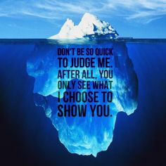 Don't be so quick to judge me. After all you only see what I choose to show you! #fitfam #judgeme #justbecause it is!