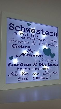 This beautiful illuminated picture frame is a real eye-catcher. schwester This beautiful illuminated picture frame is a real eye-catcher. Birthday Tags, Birthday Gifts, Green Color Quotes, E Claire, Sister Gifts, Diy Gifts, Picture Frames, Diy And Crafts, Sisters