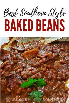 Do you want to make homemade baked beans? It is so easy! Southern style baked beans are rich in color and flavor and the perfect side dish for summer. Best Baked Beans, Baked Beans With Bacon, Homemade Baked Beans, Baked Bean Recipes, Southern Style Baked Beans Recipe, Southern Recipes, Southern Quotes, Southern Shirt, Vegetable Side Dishes