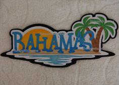 DISNEY Cruise or Travel Destination Bahamas Die Cut Title