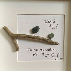 Handmade with Irish pebbles from County Down, Northern Ireland beaches. An adorable pebble art picture featuring baby bird and parent with phrase to live by, But what if I fall, Oh but my darling what if you fly. Makes a gorgeous gift (is my daughters favourite!) This is one of